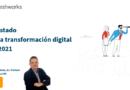 EL ESTADO DE LA TRANSFORMACION DIGITAL EN 2021